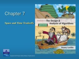 Chapter 7: Space and Time Tradeoffs