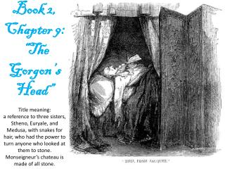 "Book 2,  Chapter  9 :  "" The  Gorgon's  Head"""
