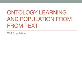 Ontology learning and population from from text