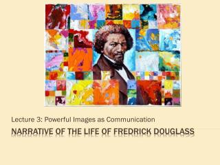 Narrative of the Life of Fredrick Douglass