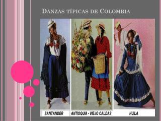 Danzas t�picas de Colombia
