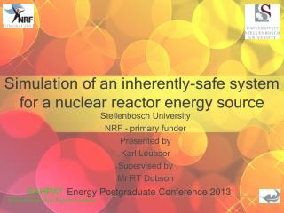 Simulation of an inherently-safe system for a nuclear reactor energy source