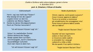 Oralità e  Scrittura nella cultura tedesca: generi e forme 4. dicembre  2013