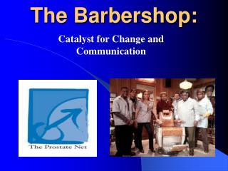 The Barbershop: