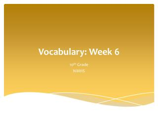 Vocabulary: Week  6