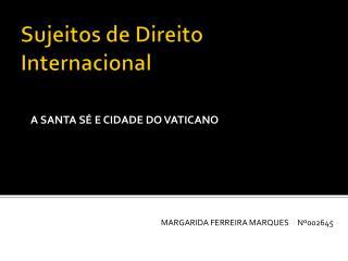 Sujeitos de Direito Internacional