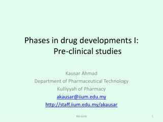 Phases in drug developments I:         Pre-clinical studies