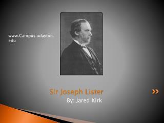 Sir Joseph Lister