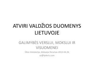 ATVIRI VALDŽIOS DUOMENYS LIETUVOJE