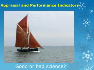 Appraisal and Performance Indicators