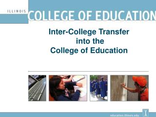 Inter-College Transfer  into the  College of Education