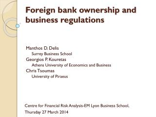 Foreign bank ownership and business  regulations