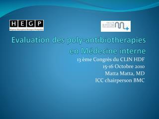 Evaluation des  poly- antibiothérapies en  Médecine  interne