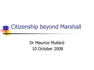 Citizenship beyond Marshall