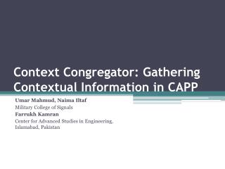 Context Congregator: Gathering Contextual Information in CAPP