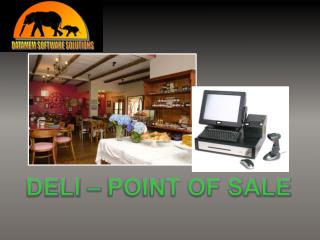 DELI – POINT OF SALE