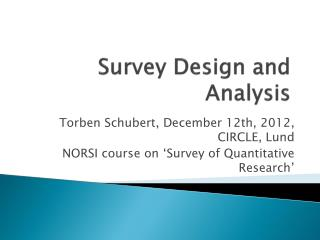 Survey Design and Analysis