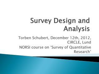 Survey Design and Analysis