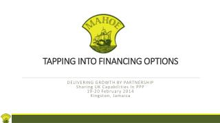 TAPPING INTO FINANCING OPTIONS