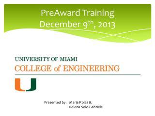 PreAward  Training December 9 th , 2013