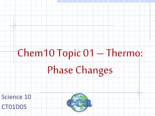 Chem10 Topic 01 – Thermo: Phase Changes
