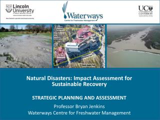 Natural Disasters: Impact Assessment for Sustainable Recovery STRATEGIC PLANNING AND ASSESSMENT