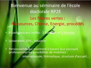 Bienvenue au séminaire de l'école doctorale RP2E