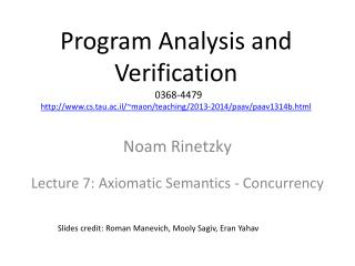 Noam Rinetzky Lecture 7: Axiomatic Semantics - Concurrency