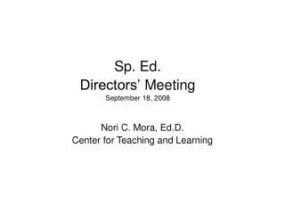 Sp. Ed.  Directors  Meeting September 18, 2008