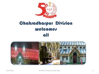 Chakradharpur   Division  welcomes  all