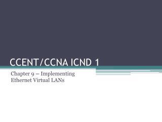 CCENT/CCNA ICND 1