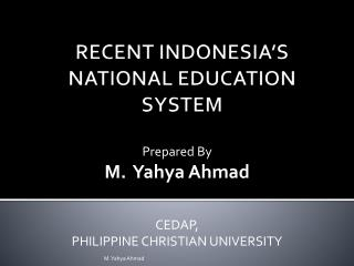 RECENT INDONESIA'S  NATIONAL EDUCATION SYSTEM