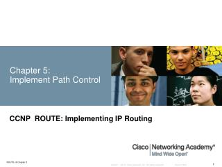 Chapter 5:  Implement Path Control