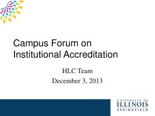 Campus Forum on Institutional Accreditation