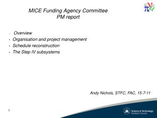 MICE Funding Agency Committee PM report