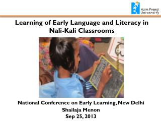 Learning of Early Language and Literacy in   Nali -Kali Classrooms