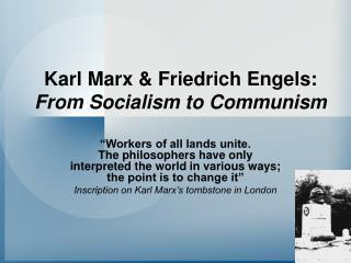 Karl Marx  Friedrich Engels: From Socialism to Communism