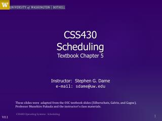 CSS430  Scheduling Textbook Chapter  5