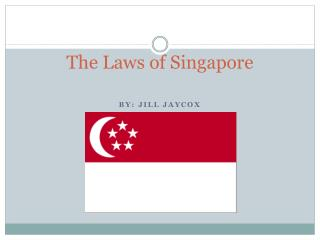 The Laws of Singapore