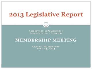 2013 Legislative Report