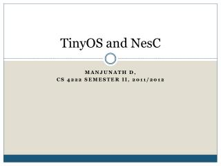TinyOS and NesC