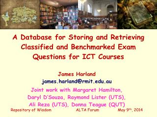 A Database for Storing and Retrieving Classified and Benchmarked Exam Questions for  ICT  Courses
