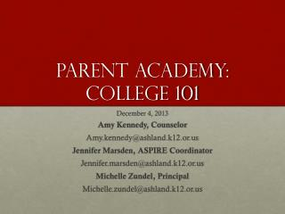 Parent academy: College 101