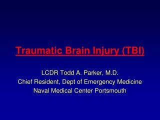 Traumatic Brain Injury TBI