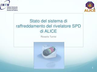 Stato  del  sistema  di  raffreddamento  del  rivelatore  SPD di ALICE