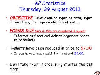 AP Statistics Thursday ,  29 August 2013