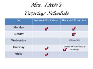 Mrs. Little's  Tutoring Schedule