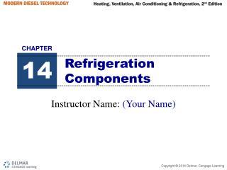 Refrigeration Components