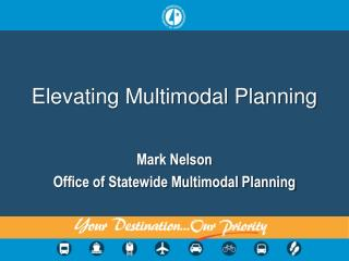 Elevating Multimodal Planning