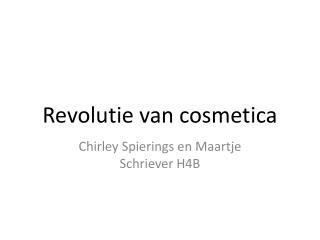 Revolutie  van cosmetica